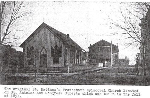 La original iglesia protestante episcopal de San Mateo [St. Matthew's] situada en la esquina de las calles St. Antoine y Congress, que fue construida en el otoño de 1851.